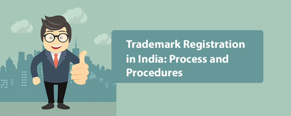 Trademark-Registration-in-India-Process-and-Procedures